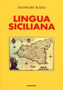 Lingua Siciliana di Salvatore Russo e Massimo Costa